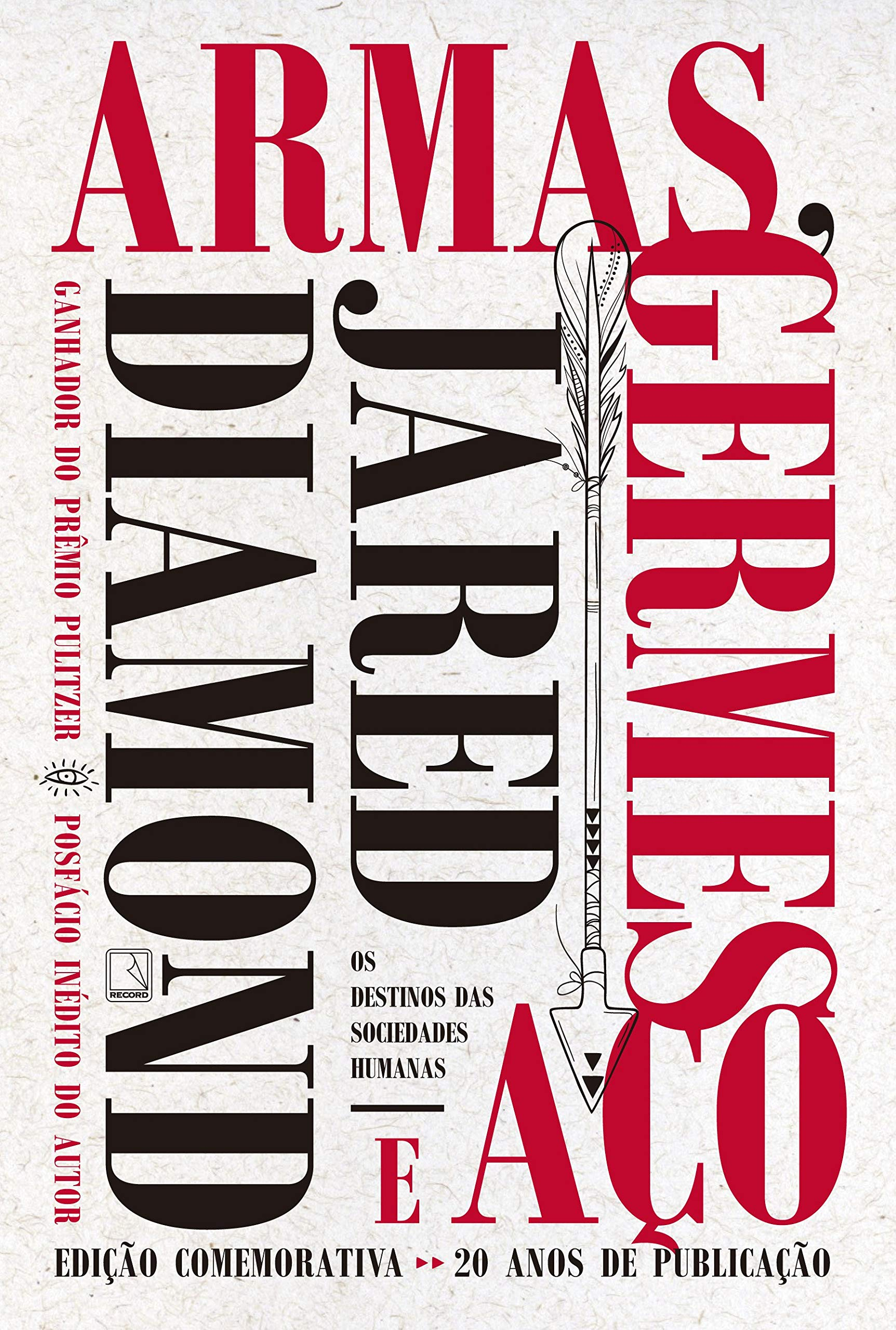 Armas, germes e aço: Os destinos das sociedades — Jared Diamond