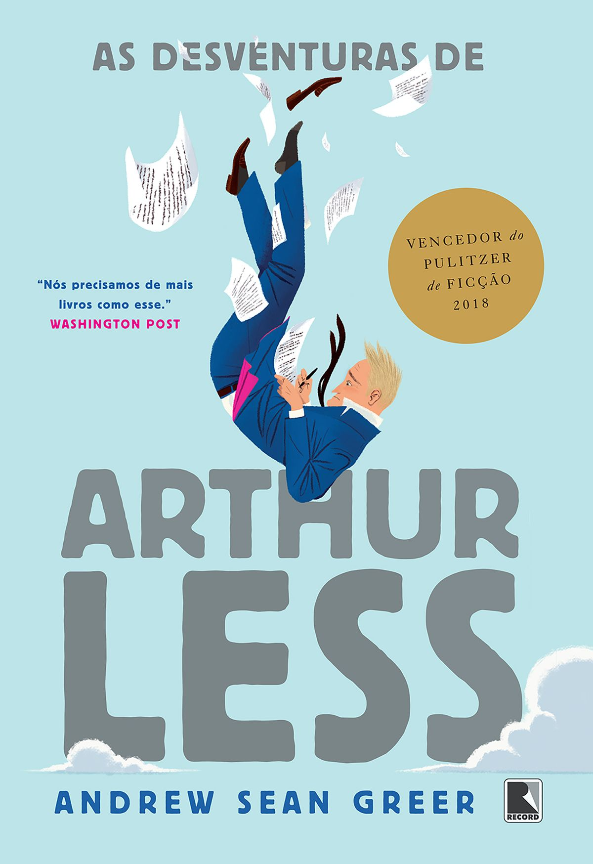 As Desventuras de Arthur Less — Andrew Sean Greer