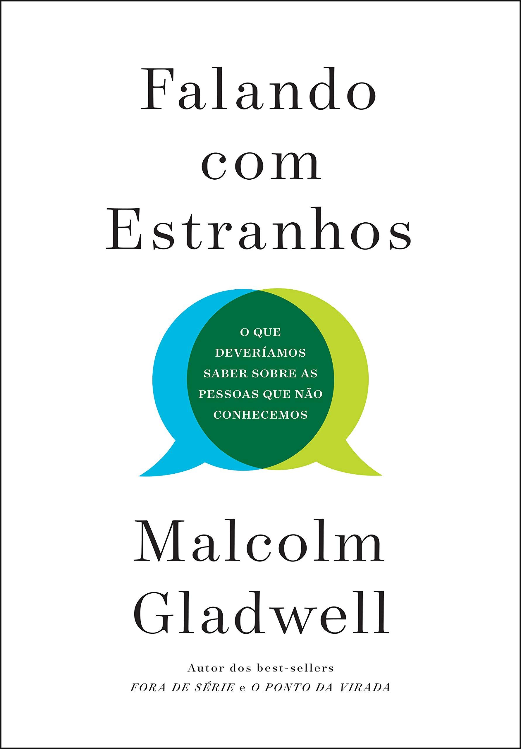Falando com estranhos, Malcolm Gladwell