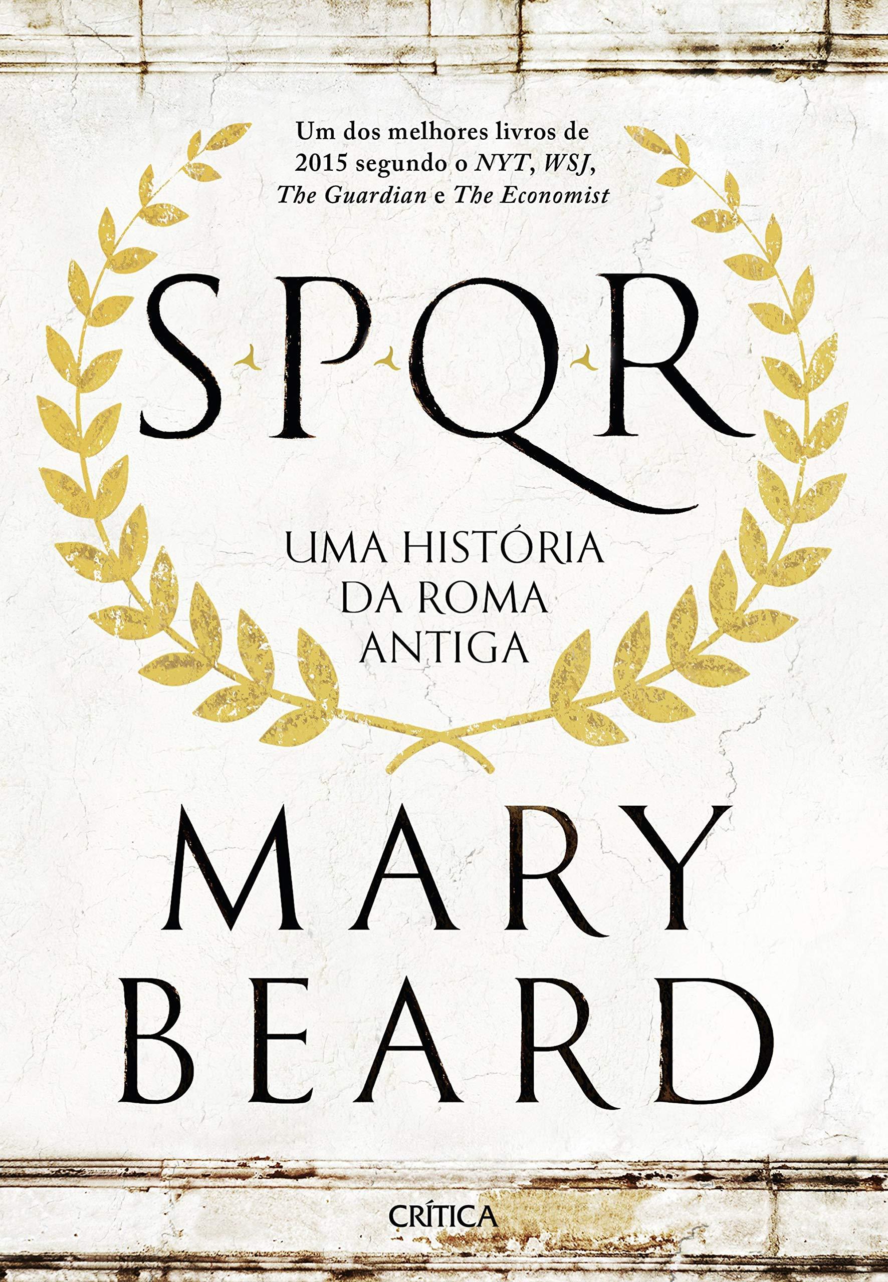 SPQR - Uma história da Roma antiga — Mary Beard